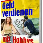 Geld mit Hobbys